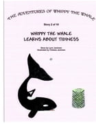 Whippy the Whale Learns About Tidiness by Lynn Jackman