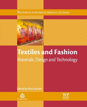 Textiles and Fashion Materials,  Design and Technology