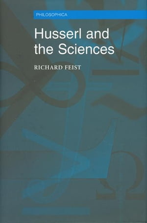 Husserl and the Sciences Selected Perspectives