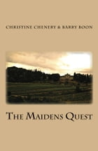 The Maiden's Quest by Christine Chenery
