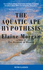 Aquatic Ape Hypothesis by Elaine Morgan