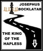 The King of the Hapless by Josephus Bocklatar