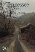 Tennessee: A Bicentennial History by Wilma Dykeman