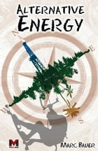 Alternative Energy by Marc Bauer