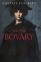 Madame Bovary (Espanol): Spanish Version by Gustave Flaubert