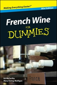 French Wine For Dummies, Mini Edition