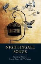 Nightingale Songs by Kendra Frazier