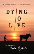 Dying To Live 55ec46c7-b381-4ae2-881c-668e99326d36