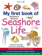 My First Book of Southern African Seashore Life by Roberta Griffiths
