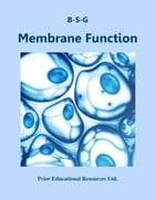 Membrane Function: Study Guide by Roger Prior