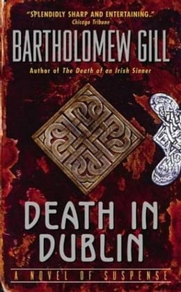 Book Death in Dublin: A Peter McGarr Mystery by Bartholomew Gill