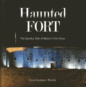 The Haunted Fort
