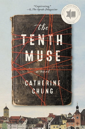 The Tenth Muse: A Novel