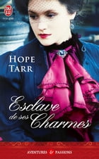 Esclave de ses charmes by Hope Tarr