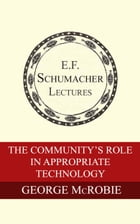The Community's Role in Appropriate Technology by George McRobie