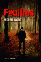 Feuilles by Michael Fenris