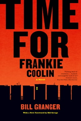 Book Time for Frankie Coolin: A Novel by Bill Granger