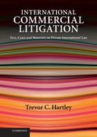 International Commercial Litigation: Text, Cases and Materials on Private International Law