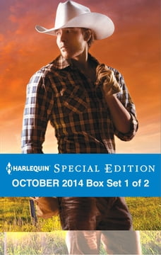 Harlequin Special Edition October 2014 - Box Set 1 of 2: Texas Born\Diamond in the Ruff\The Rancher…
