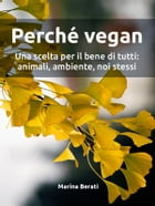 Perché vegan by Marina Berati