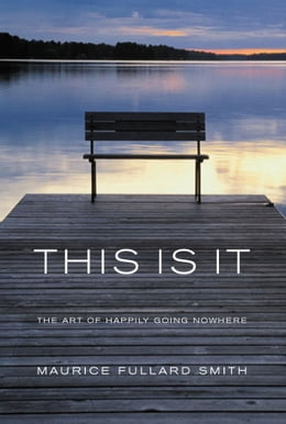 Book This Is It by Maurice Fullard Smith