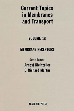 Book Current Topics in Membranes and Transport by Kleinzeller, Arnost