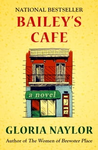 Bailey's Cafe: A Novel