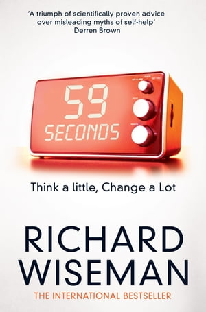 59 Seconds Think a little,  change a lot