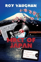 The Mereleigh Record Club Tour of Japan: Lost in Japan by Roy Vaughan