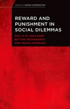 Reward and Punishment in Social Dilemmas by Paul A.M. Van Lange