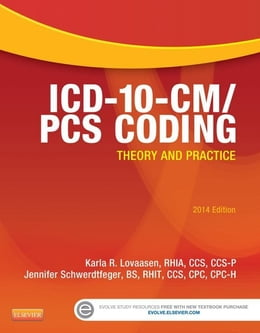 Book ICD-10-CM/PCS Coding: Theory and Practice, 2014 Edition by Karla R. Lovaasen
