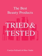 Tried And Tested by C. Palliardi,D. Naidu