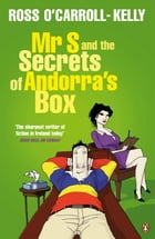Mr S and the Secrets of Andorra's Box by Ross O'Carroll-Kelly