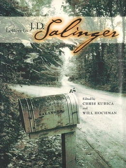 Book Letters to J. D. Salinger by Kubica, Chris