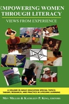 Empowering Women Through Literacy: Views from Experience