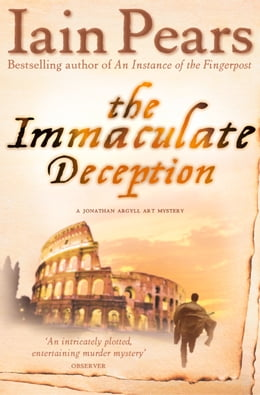 Book The Immaculate Deception by Iain Pears