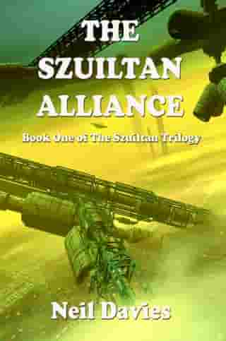 The Szuiltan Alliance by Neil Davies