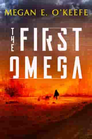 The First Omega