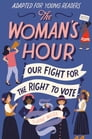 The Woman's Hour (Adapted for Young Readers) Cover Image