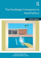 The Routledge Companion to Aesthetics