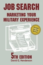Job Search: Marketing Your Military Experience