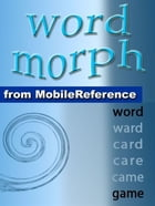 Word Morph Volume 3: Transform The Starting Word One Letter At A Time Until You Spell The Ending Word (Mobi Games) by Leonid Braginsky