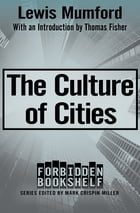 The Culture of Cities by Mark Crispin Miller