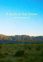 A Buck in the Snow by Sommer Nectarhoff