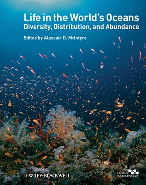 Life in the World's Oceans Diversity,  Distribution,  and Abundance
