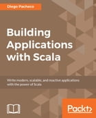Building Applications with Scala by Diego Pacheco