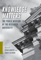 Knowledge Matters: The Public Mission of the Research University by Diana Rhoten