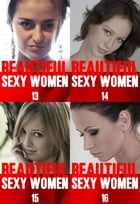 Beautiful Sexy Women Collected Edition 4 - Volumes 13 to 16 - A sexy photo book by Angela Railsden