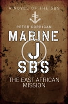 Marine J SBS: The East African Mission