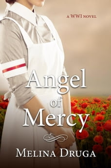 Angel of Mercy: WWI Trilogy, #1